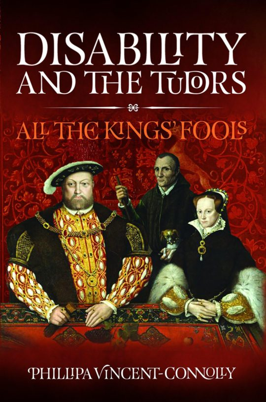Disability and the Tudors, boook cover art