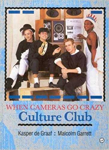 Cameras Go Crazy Culture Club book cover